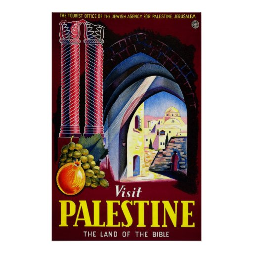 Visit Palestine The Land Of The Bible Posters