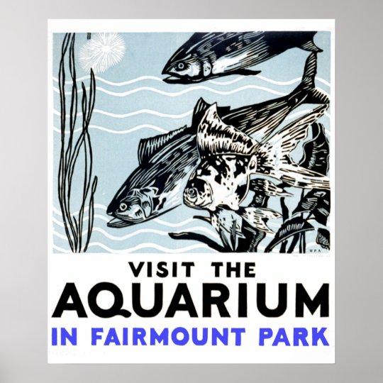 Visit the aquarium in Fairmont Park WPA Poster