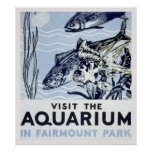 Visit the aquarium in Fairmount Park Poster