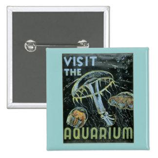 Visit the Aquarium - WPA Poster - Button