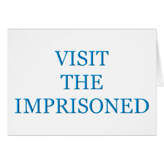Visit the imprisoned greeting card
