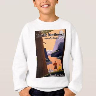 Visit the Pacific Northwest Wonderland... Sweatshirt