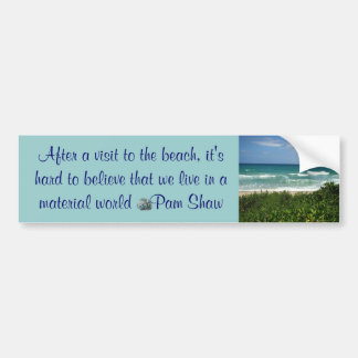 visit to the beach bumper sticker