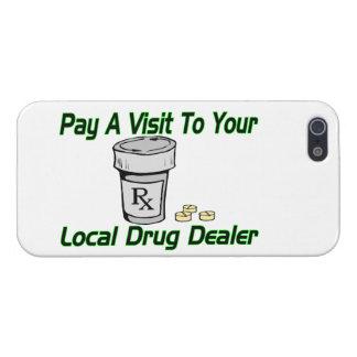 Visit To Your Local Drug Dealer Case For iPhone SE/5/5s