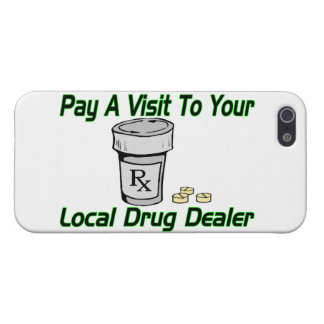 Visit To Your Local Drug Dealer Cover For iPhone SE/5/5s