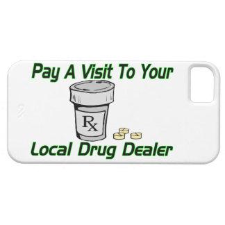 Visit To Your Local Drug Dealer iPhone SE/5/5s Case