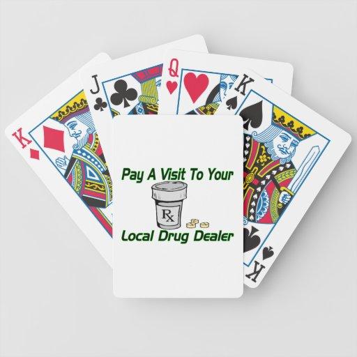 Visit To Your Local Drug Dealer Poker Deck