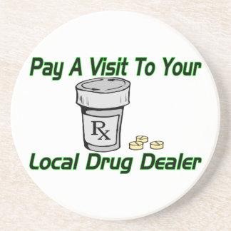 Visit To Your Local Drug Dealer Sandstone Coaster