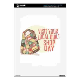 Visit Your Local Quilt Shop Day - Appreciation Day Skins For iPad 3