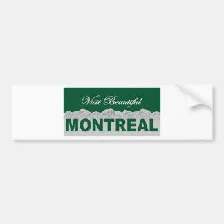 Visita Montreal hermosa Pegatina De Parachoque