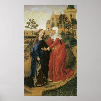 Visitation de Maria - Rogier van der Weyden Póster