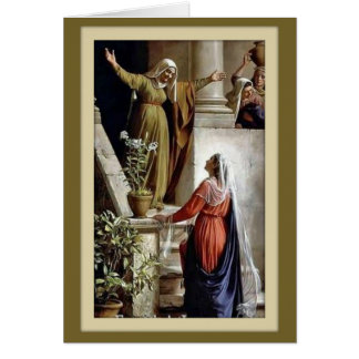Visitations of the Virgin Mary St. Elizabeth Card