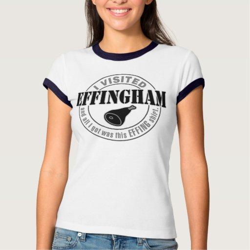 Visited Effingham and all I got this effing shirt