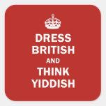 Vista a Británicos y piense el Yiddish Calcomanías Cuadradases