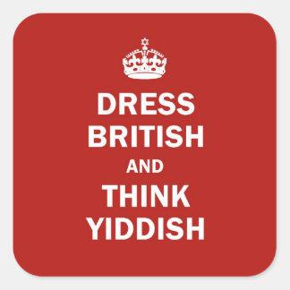 Vista a Británicos y piense el Yiddish Pegatina Cuadrada