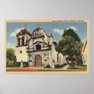 Vista de la capilla real de Presidio Posters