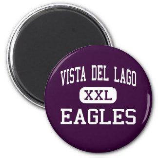 Vista del Lago - Eagles - alto - Folsom California Imán Redondo 5 Cm