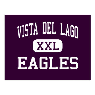 Vista del Lago - Eagles - alto - Folsom California Postales