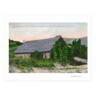Vista exterior de la cabina de James Marshall Postales