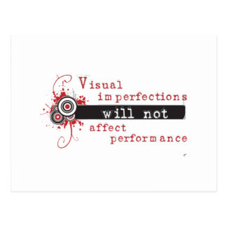 Visual Imperfections Will Not Affect Performance Postcard
