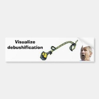 Visualize debushification bumper sticker