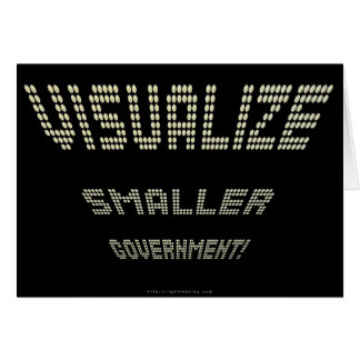 Visualize Smaller Government! Card