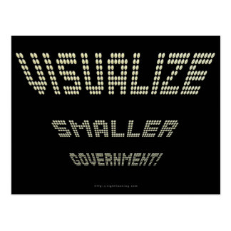 Visualize Smaller Government! Post Card