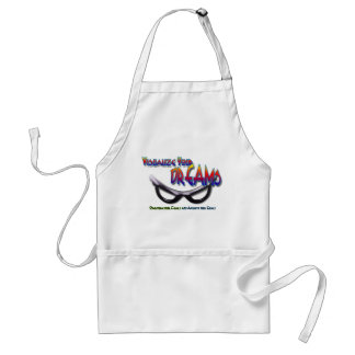 Visualize Your Dreams Over come fear and achieve Adult Apron