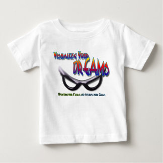 Visualize Your Dreams Over come fear and achieve Baby T-Shirt