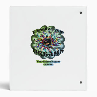 Visualize Your Dreams psychedelic 3 Ring Binders