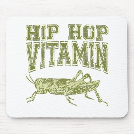 Vitamina de Hip Hop Tapetes De Ratón