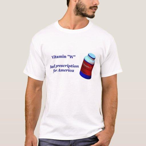 """Vitamina """"W"""" (mala prescripción para América) Playera"""