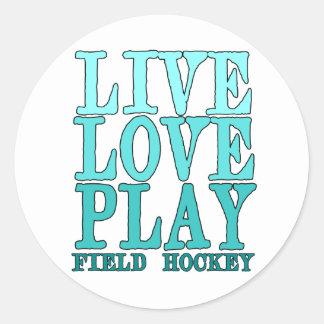 Viva, ame, juegue - al hockey hierba pegatina redonda