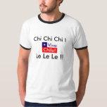 ¡Viva Chile! ¡Ji de la ji de la ji! ¡Le Le Le! Playera