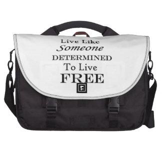 Viva como alguien determinó Libre en blanco Bolsas Para Portátil
