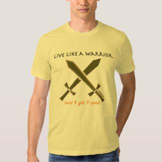 Viva como un guerrero camisas