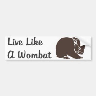 Viva como una pegatina para el parachoques de Womb Pegatina Para Auto