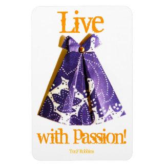 Viva con el imán de la pasión