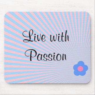 Viva con la flor Mousepad de la pasión Tapetes De Raton