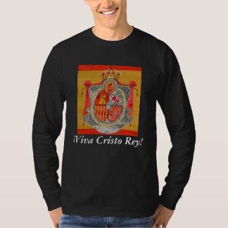 ¡Viva Cristo Rey! Shirt