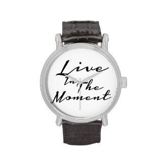 Viva en el momento relojes de mano