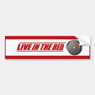 Viva en el rojo pegatina de parachoque
