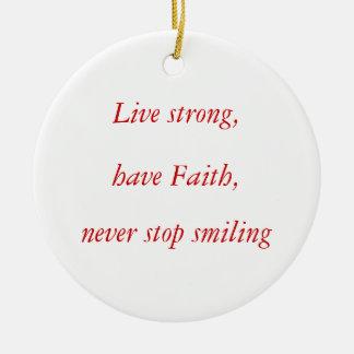 Viva fuerte, tenga fe, nunca pare el sonreír ornamentos para reyes magos
