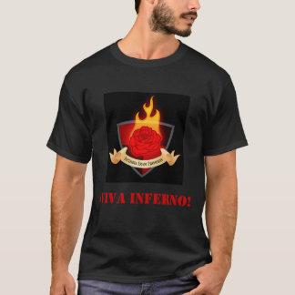 VIVA INFERNO! T-Shirt