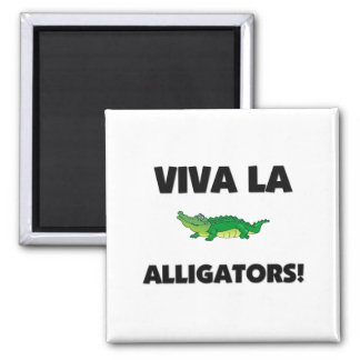 Viva La Alligators Magnets