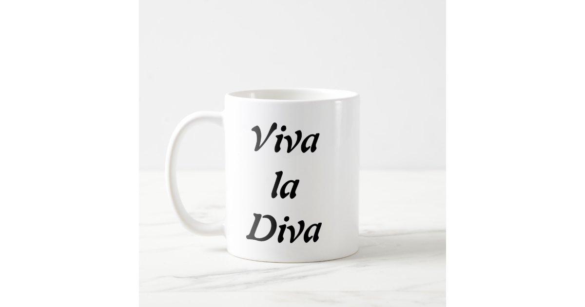 Viva La Diva Coffee Mug Zazzle Com