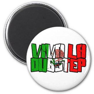 Viva La Dubstep Camisetas Magnet