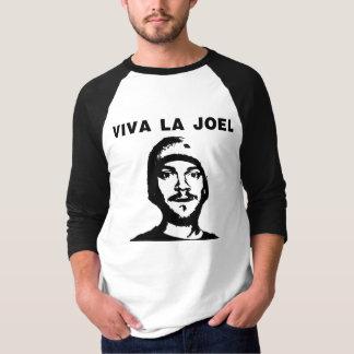 Viva La Joel T-Shirt