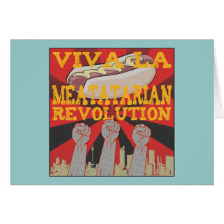 Viva la Meatatarian Revolution Card