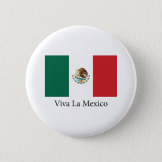 Viva la Mexico Pinback Button